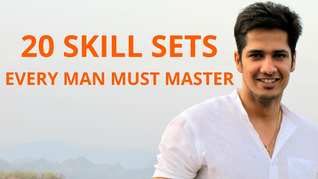 Skill Sets Every Man Must Master