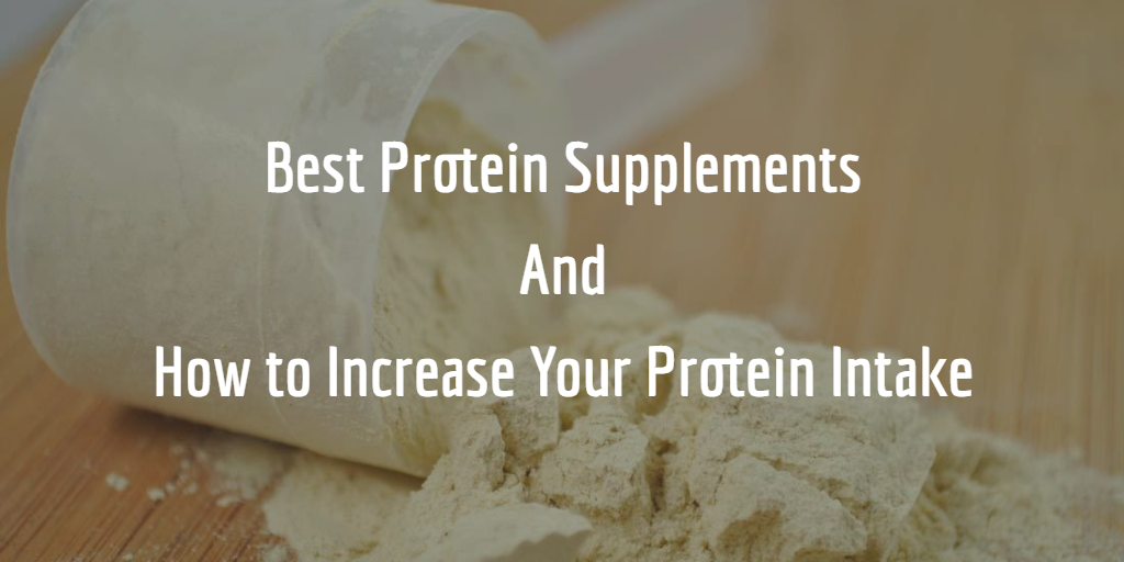 The Best Protein Supplements for 2017 Reviews